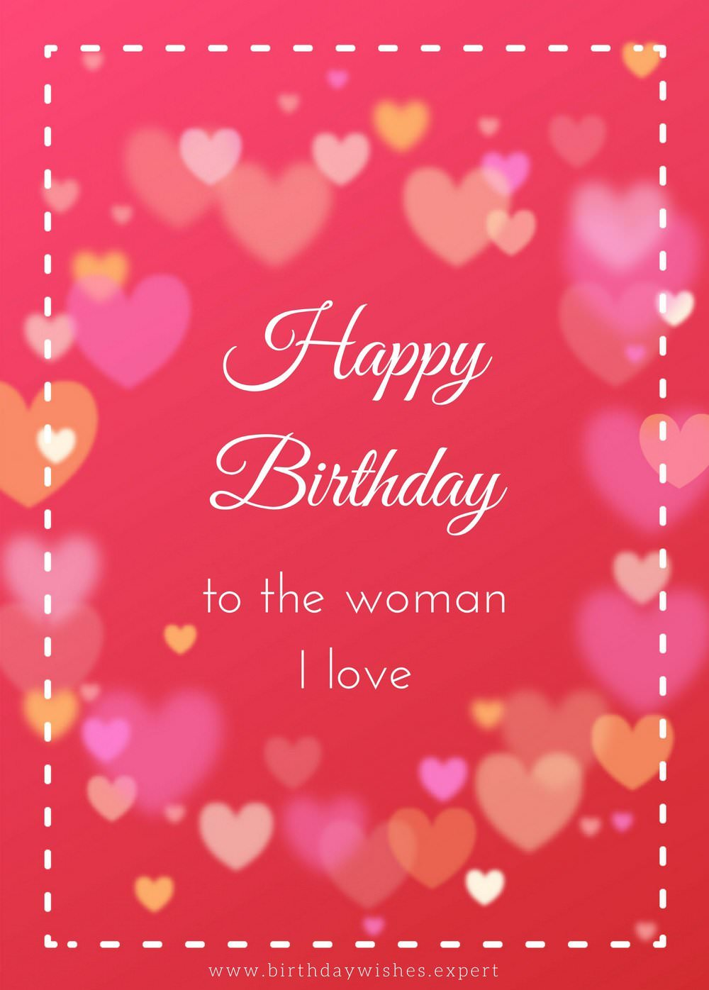 romantic birthday card messages for wife ; Happy-Birthday-to-the-woman-I-love