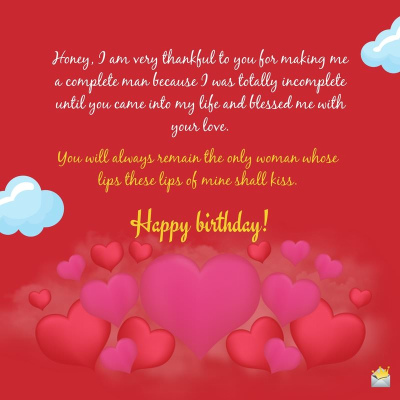 romantic birthday card messages for wife ; Honey-I-am-very-thankful-to-you-for-making-me-a-complete-man