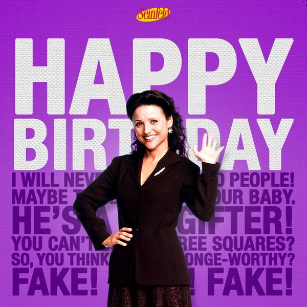 seinfeld happy birthday quote ; CYnYQ7cWAAEtprD