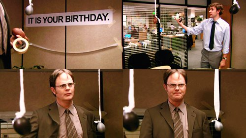 the office happy birthday ; 7_it-is-your-birthday