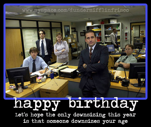 the office happy birthday ; happybirthday