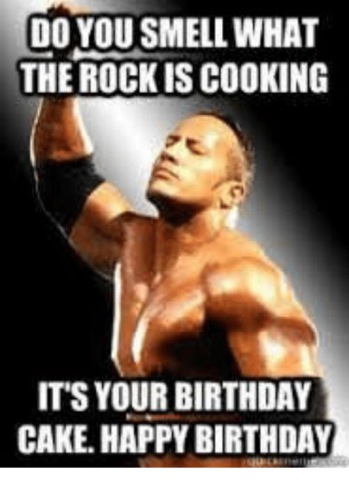 the rock happy birthday ; do-you-smell-what-the-rock-is-cooking-its-your-30093279