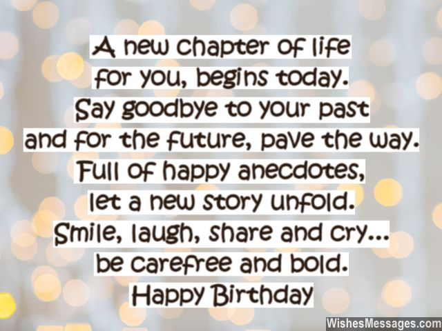 thoughtful birthday quotes ; A-new-chapter-of-life-for-you-begins-today