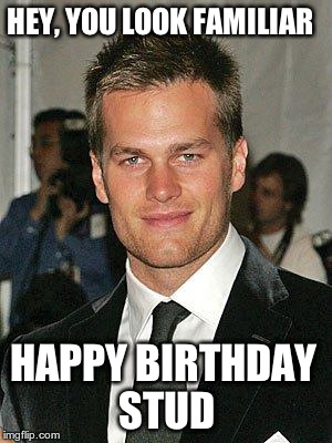 tom brady happy birthday meme ; i4zz0