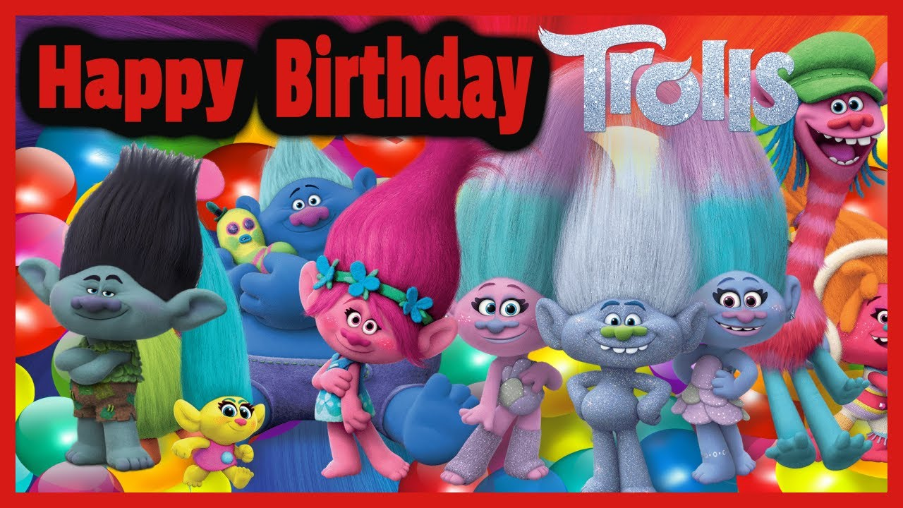 trolls happy birthday ; maxresdefault