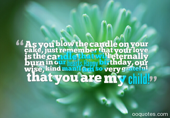 wise happy birthday quotes ; 44-birthday-wishes-for-son