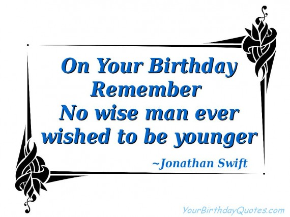 wise happy birthday quotes ; birthday-quotes-wishes-wished-younger-570x427