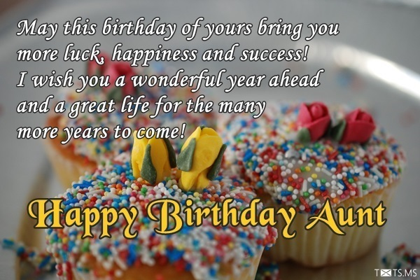 wish you a happy birthday and a wonderful year ahead ; birthday-wishes-for-aunt
