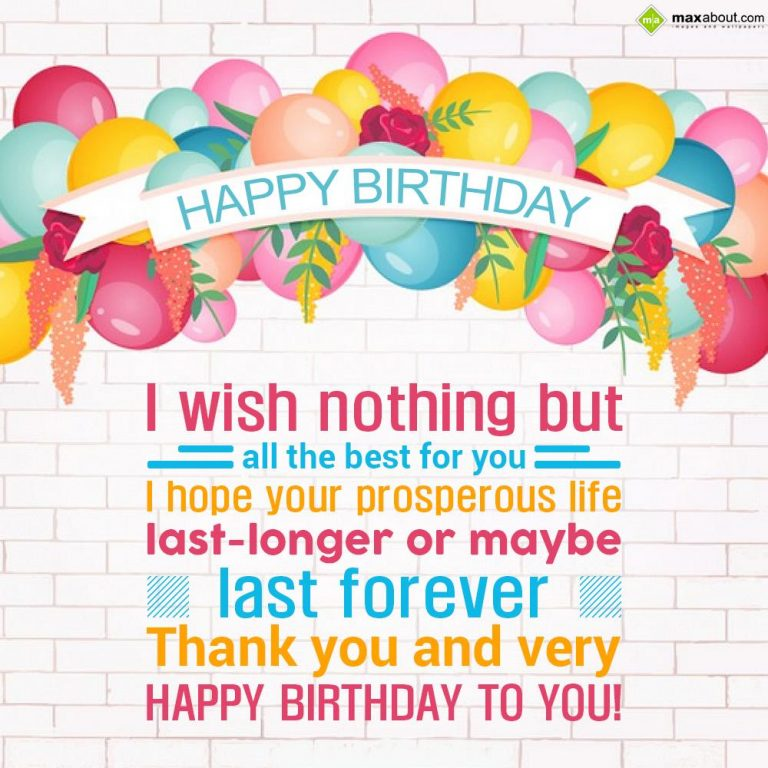 wish you a very happy and prosperous birthday ; i-wish-nothing-but-all-the-best-for-you-birthday-768x768