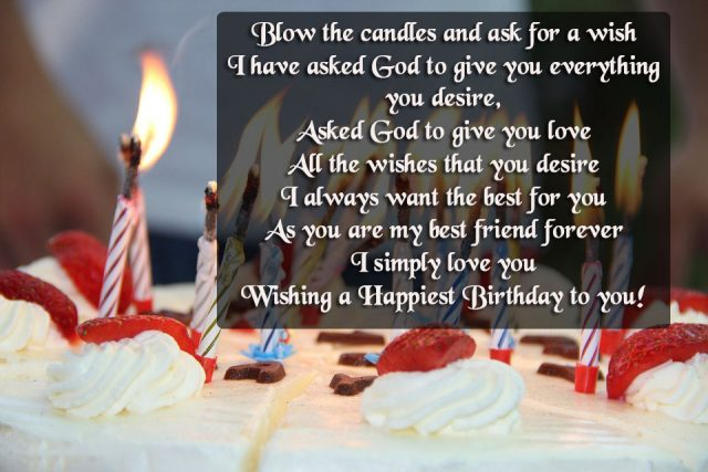 wish you happy birthday my dear friend ; greatest-Birthday-Wishes-for-Friend-with-Images-640x427