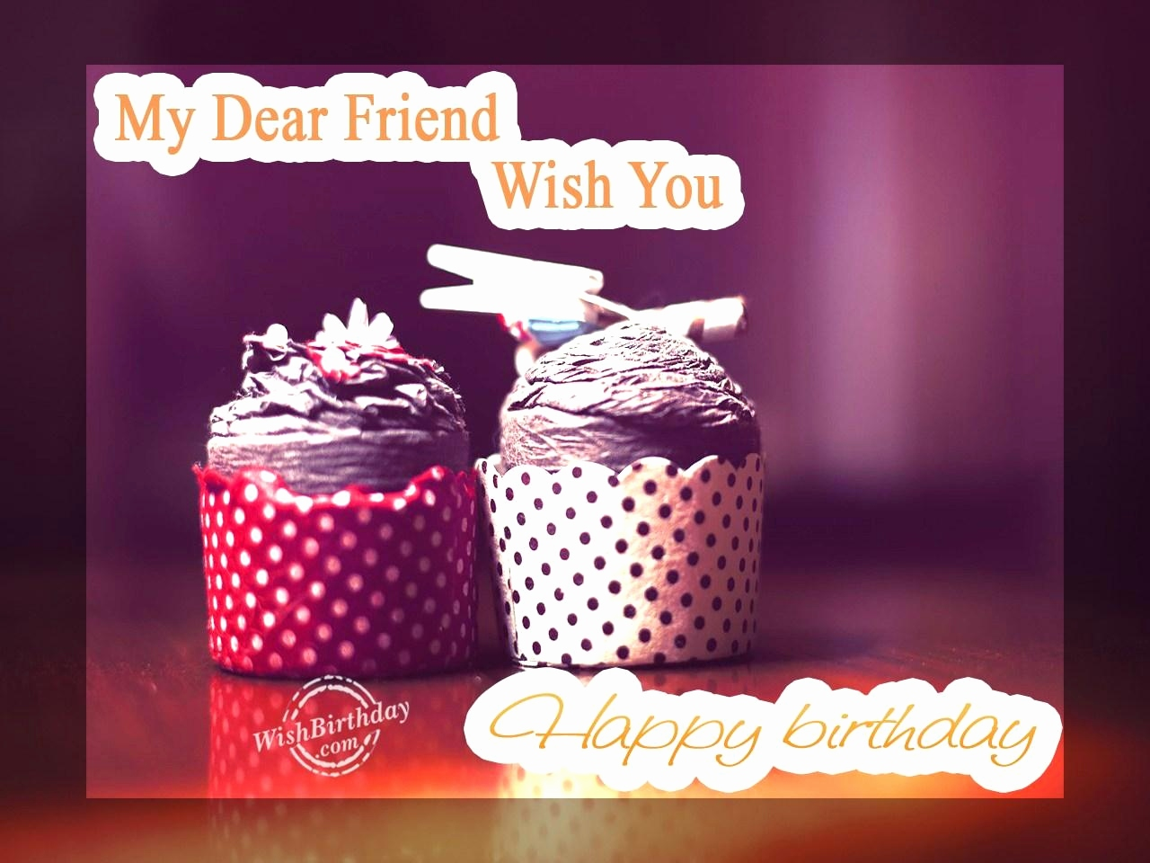 wish you happy birthday my dear friend ; wish-you-happy-birthday-my-dear-friend-elegant-happy-birthday-my-sweet-friend-red-rose-birthday-cake-of-wish-you-happy-birthday-my-dear-friend