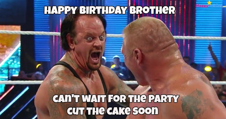 wrestling happy birthday images ; happy-birthday-memes-for-brother-younger-1