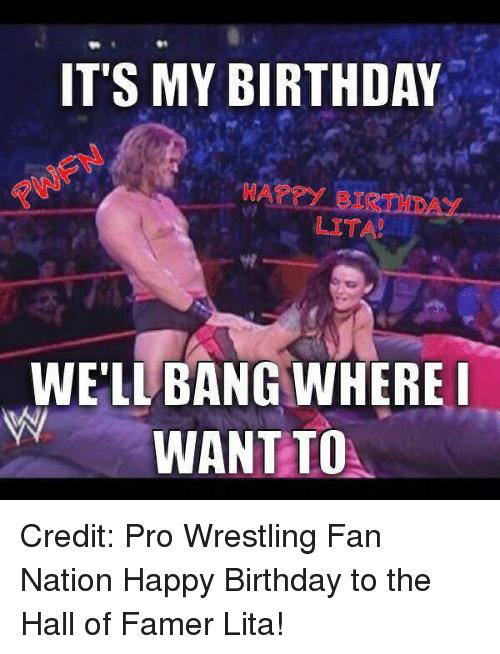 wrestling happy birthday images ; its-my-birthday-happ-birth-lita-well-bang-where-i-909765