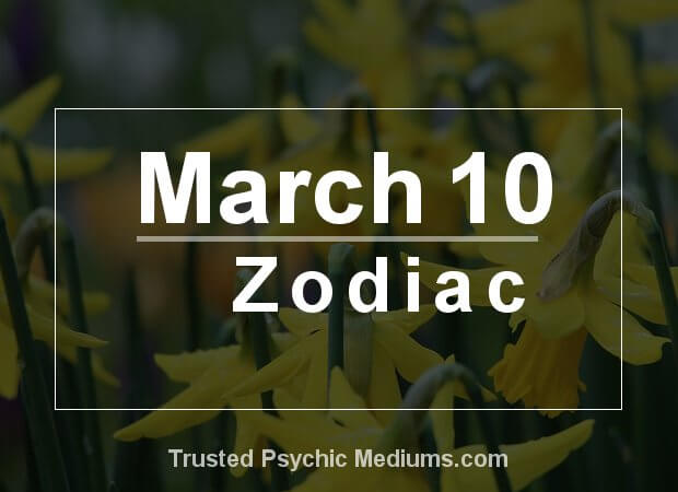 zodiac sign march 10 birthday ; march_10_zodiac-1