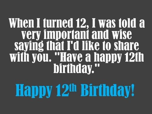 12th birthday message ; 6590260f28580c01cdfad2b3355dc5cc