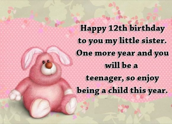 12th birthday message ; Birthday-Quotes-for-12-Year-old-580x417