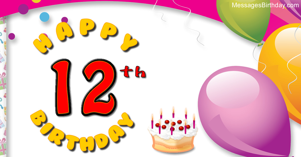 12th birthday message ; wishes-birthday-12-years