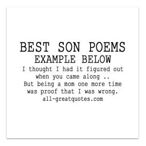 18th birthday poem for son from mother ; Son-Poems-I-thought-I-had-it-figured-out-when-you-came-along-300x300