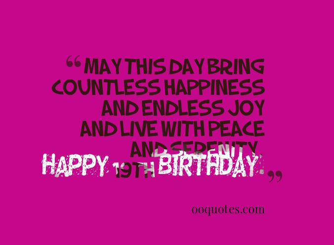 19th birthday message for myself ; 19th-birthday-message-for-myself-1-happy-19th-birthday-quotes