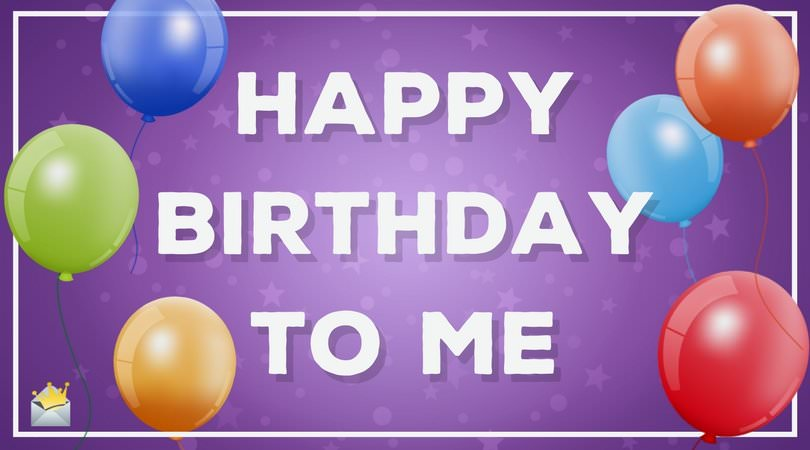 28th birthday message for myself ; Happy-Birthday-to-me-on-picture-with-balloons