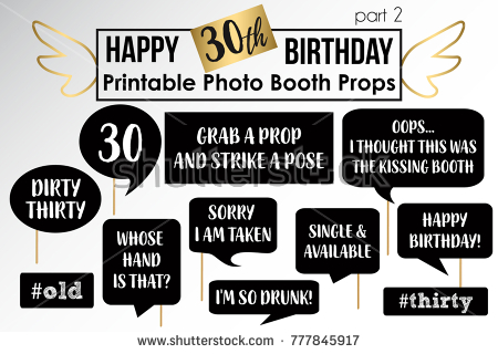 30th birthday photo booth ; stock-vector-thirtieth-birthday-party-printable-photo-booth-props-777845917