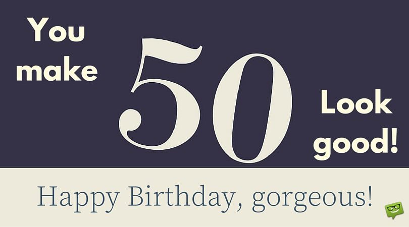 50 years message birthday ; Birthday-message-for-someone-who-turns-50