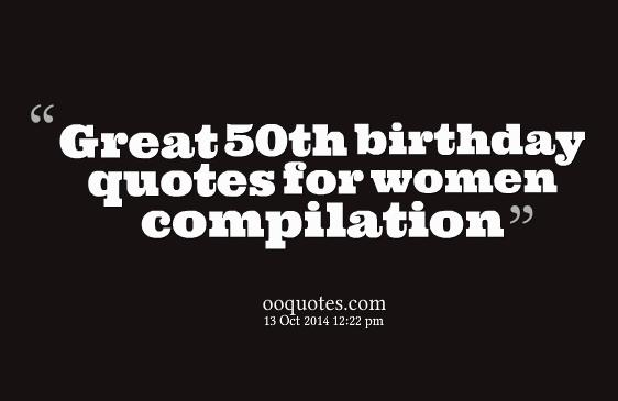 50 years old birthday message ; 50th-birthday-quotes-for-women