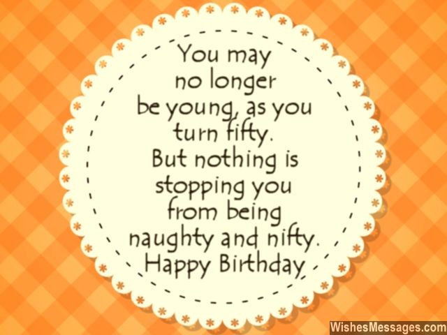 50 years old birthday message ; Funny-50th-birthday-wishes-greeting-card-for-turning-fifty-years-old-640x480