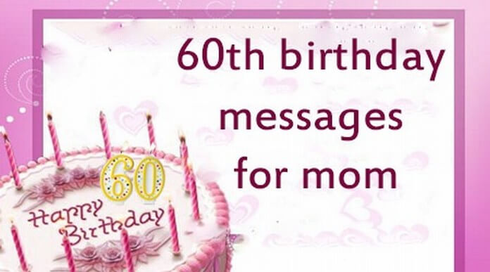 60th birthday message for mother ; 60th-birthday-messages-mom