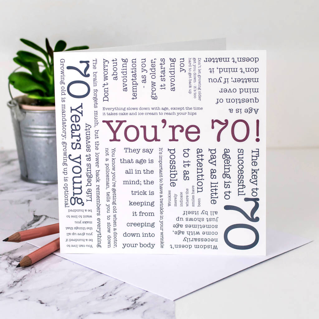 70th birthday cards ; original_70th-birthday-card-you-re-70-quotes