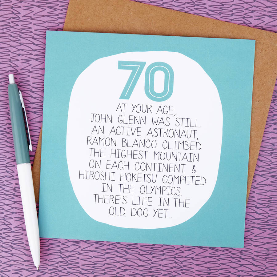 70th birthday cards ; original_by-your-age-funny-70th-birthday-card