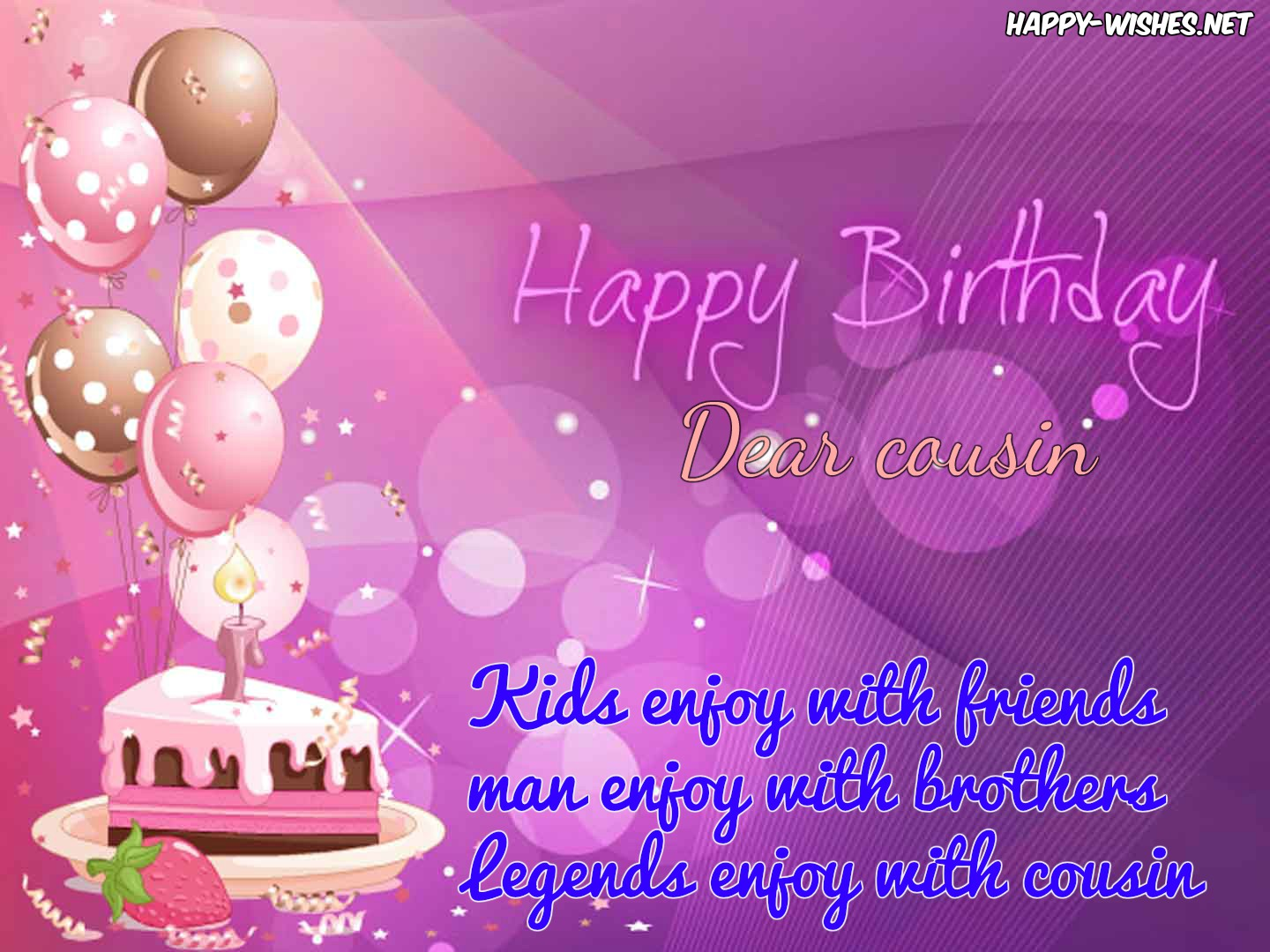a birthday message for a cousin ; Happy-birthday-quotes-for-cousin