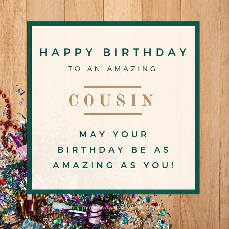 a birthday message for a cousin ; Happy-birthday-to-an-amazing-cousin
