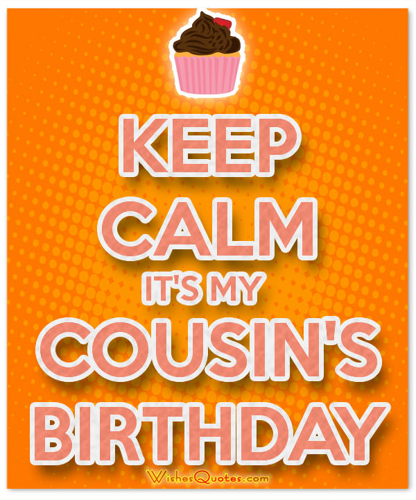 a birthday message for a cousin ; cousins-birthday