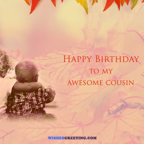 a birthday message for a cousin ; happy_birthday_cousin4