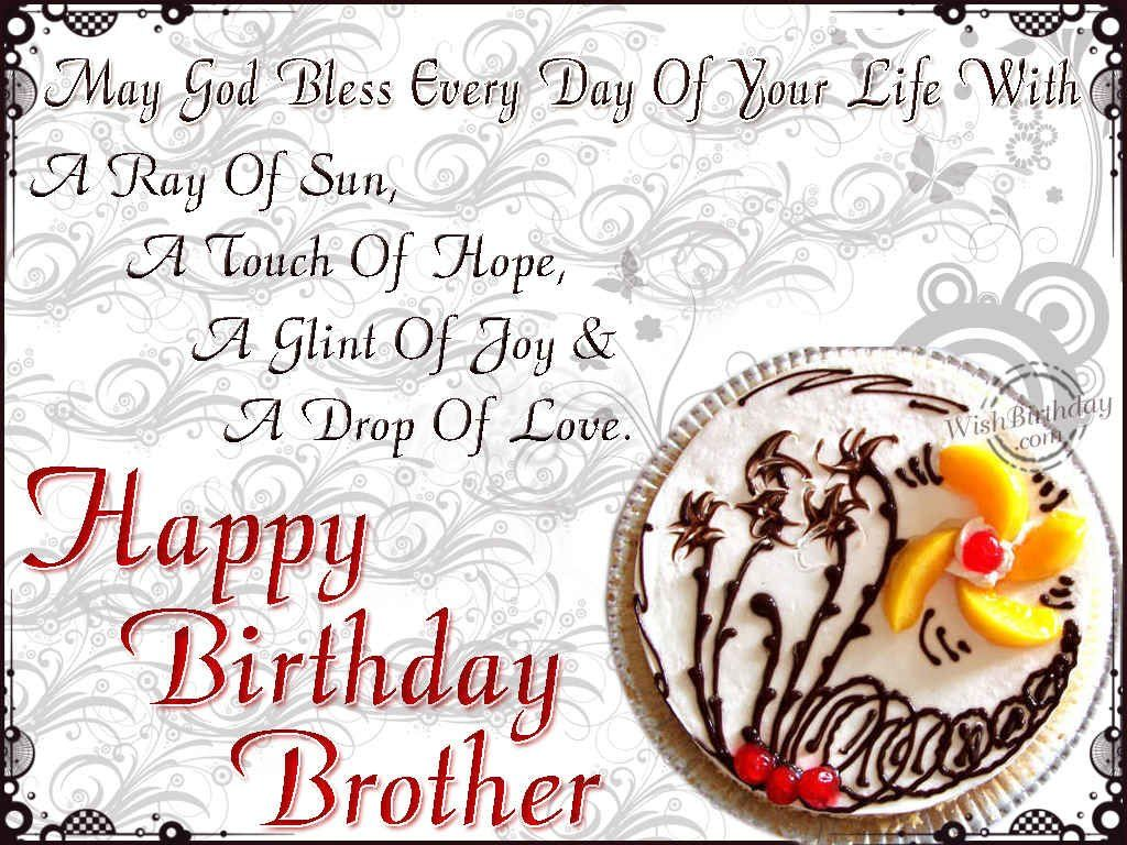 a birthday message to my brother ; 698c73704e1e19a04af3bcedf57659cd
