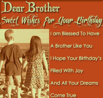 a birthday message to my brother ; birthday-messages-for-brother1