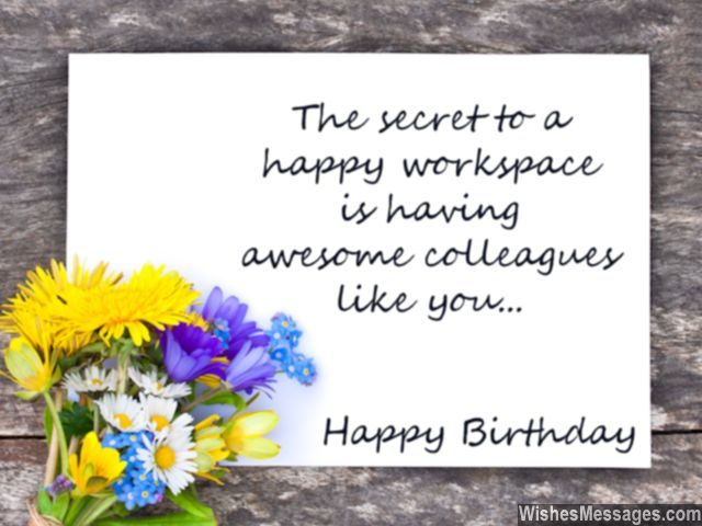 a birthday note ; Birthday-note-for-colleagues-card-with-flowers-secret-to-happy-workspace-640x480