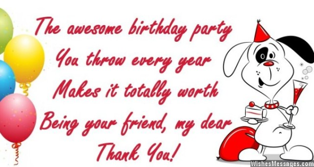 a birthday note ; Thank-you-message-to-a-friend-for-birthday-party-640x340