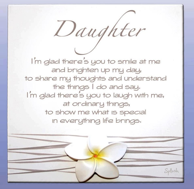 a mother's poem to her daughter on her birthday ; 1fe65fcaee601e7b0f6763215e35966a--mother-daughter-quotes-love-my-daughter