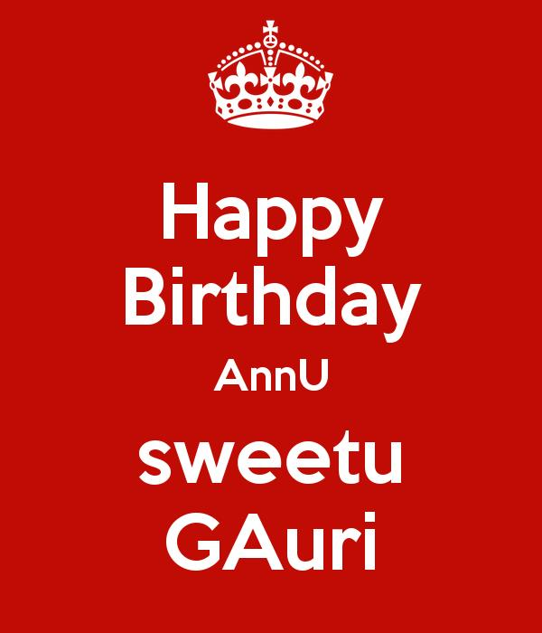annu birthday image ; happy-birthday-annu-sweetu-gauri