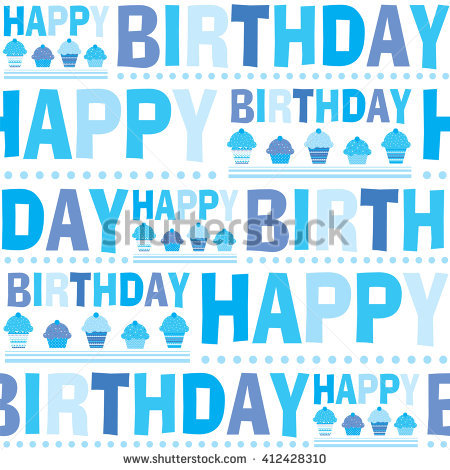 background birthday boy ; stock-vector-seamless-pattern-happy-birthday-boys-suitable-for-wrapping-and-decorating-background-412428310