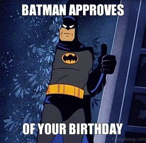 batman says happy birthday ; 41-Happy-Birthday-Batman-Meme