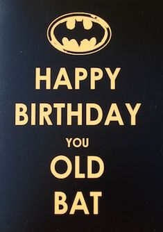 batman says happy birthday ; 7bc7695fed2443360f3e18fa8cea39d7--keep-calm-happy-birthday-birthday-memes