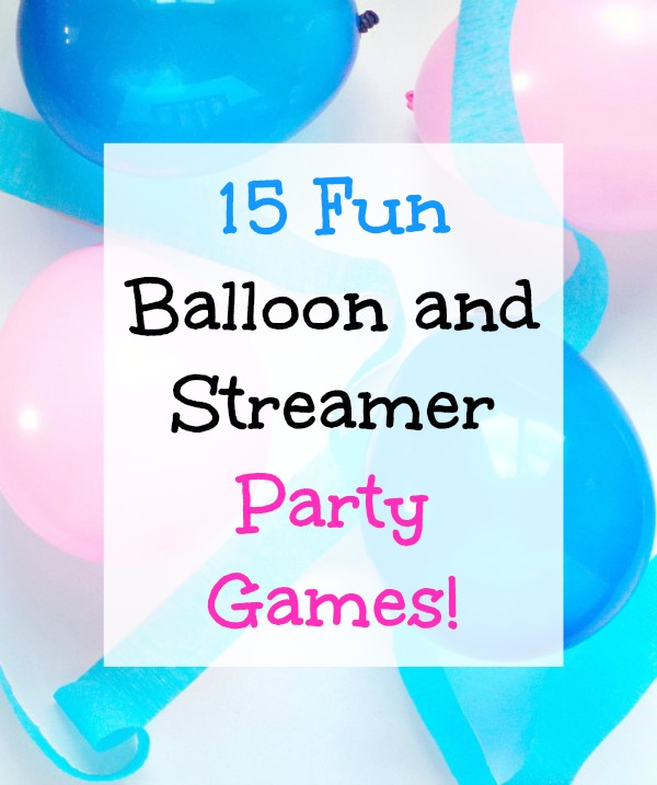 bday games ; 15-Fun-Balloon-and-Steamer-Party-Games