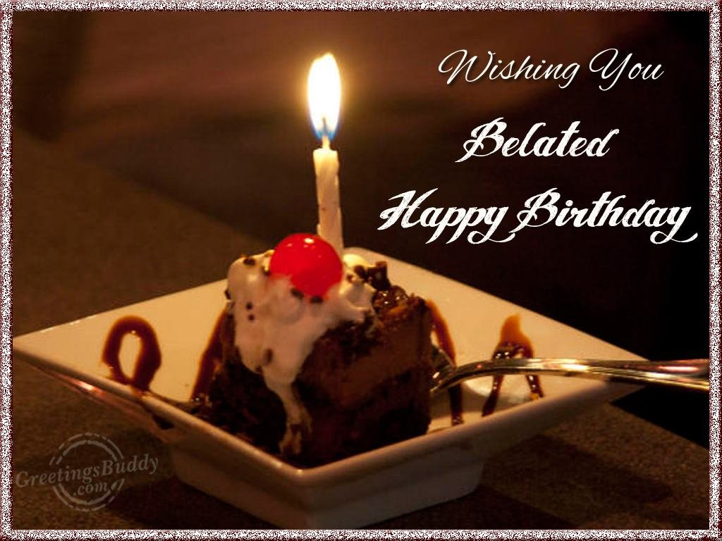 belated happy birthday wishes ; belated-birthday-wishes-99957
