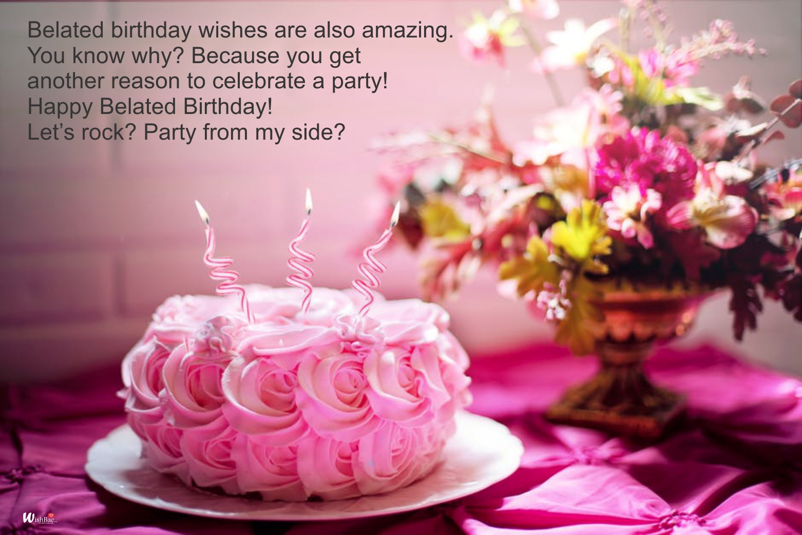 belated happy birthday wishes ; late-birthday-wishes