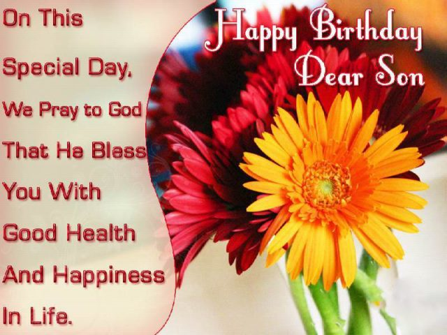 birthday blessing message for son ; Special-Birthday-Wishes-for-Son-with-Images-640x480