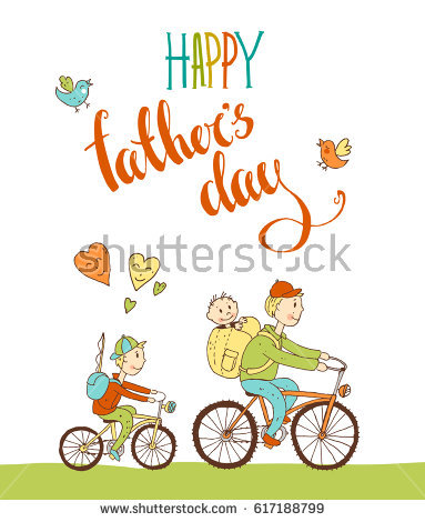 birthday card bicycle rider ; stock-photo--happy-father-s-day-lettering-hand-drawn-calligraphy-greeting-card-with-father-and-two-children-617188799