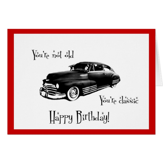 birthday card car ; classic_car_birthday_card-r46c038a0e5674063bcd6e66e73327ef6_xvuak_8byvr_540
